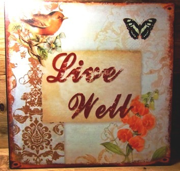 "Metallbild - Blechbild ""Live Well"" 30 x 30 cm"
