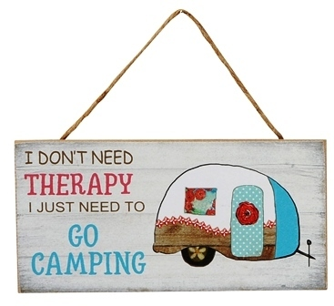 "Schild Holz Camping ""I don't need THERAPY I just need to go CAMPING"""